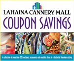 Maui Hawaii Coupons Lahaina Cannery Mal