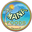 Maui Restaurants Mana Foods