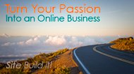 SBI - Turn Your Passion Into an Online Business