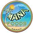 Maui Restaurants Mana Foods